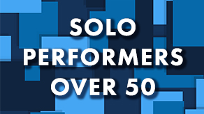 SOLO PERFORMERS: 50+
